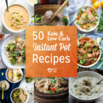 50 Best Keto and Low carb Instant Pot Recipes