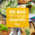 101 Best Keto and Casserole Recipes