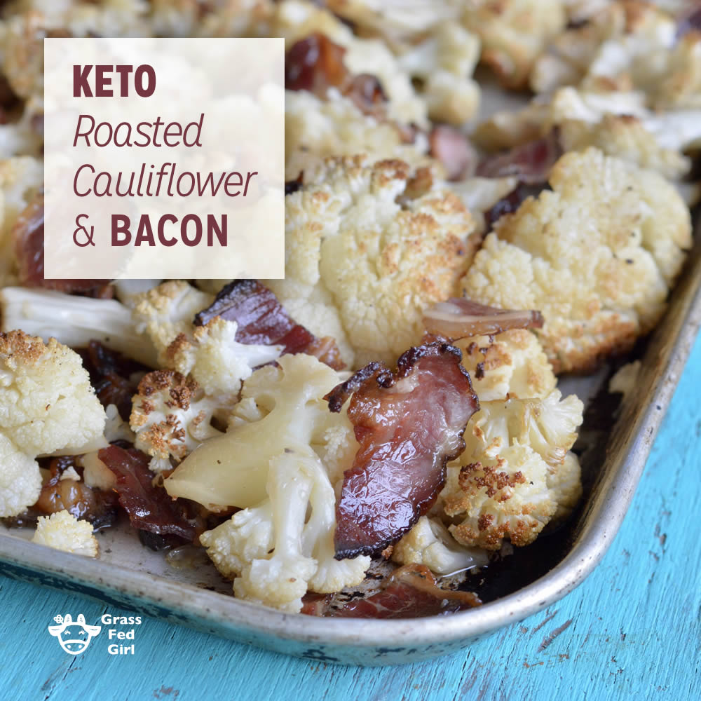 Keto Roasted Cauliflower and Bacon Recipe