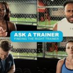 On Finding the Right Trainer
